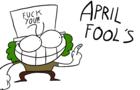 April Fools' Day F%$#ng Die