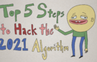 Top 5 Ways to Hack the Algorithm