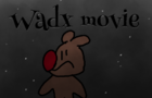 Waxd movie