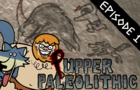 Pupper Paleolithic Ep1: Leader of the Pack Out