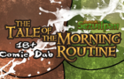 Morning Routine | Tales of Sezvilpan (Comic Dub)