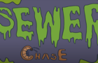 Sewer Chase
