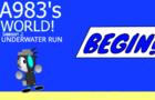 A983's World: Underwater Run!