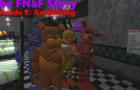 The FNaF Story [S1EP2: Awakening]