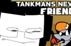 Tankmans New Friend [FNF ANIMATION]