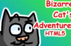 Bizarre Cat's Adventure