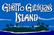 ghetto ghilligan's island