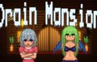 Drain Mansion - V1.1.5