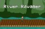 River Ravager