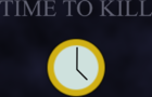 Time to Kill