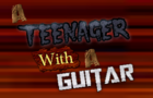 a teenager with a guitar Demo