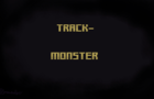Track-Monster (animatic)