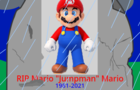 Mario: Resting in Peace (March 31st, 2021)