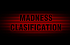 Madness clasification