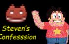 Steven's Confession