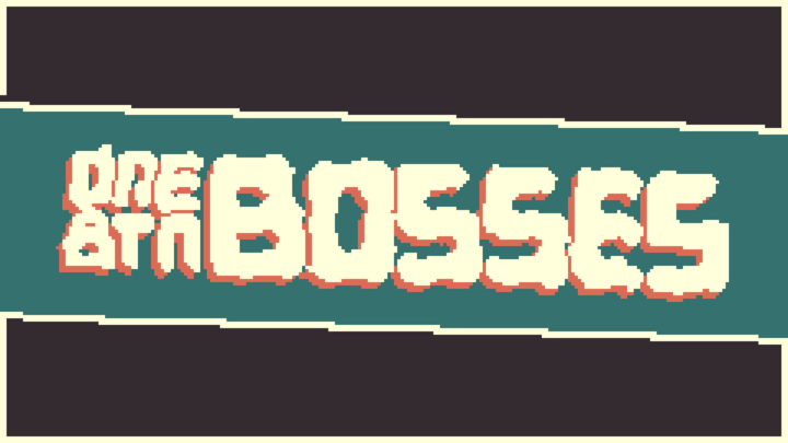 One Button Bosses