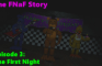 The FNaF Story [S1EP3: The First Night]