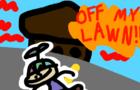 Off my lawn!