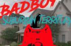 BADBOY: suburban territory (game trailer) 2021