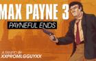 Max Payne 3: Payneful ends