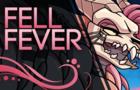Fell Fever (M/F)