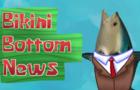 BIKINI BOTTOM NEWS - ANNOUNCEMENT