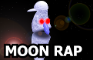 The Moon Rap