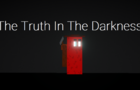The Truth In The Darkness