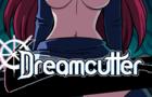 Dreamcutter V0.02