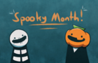 Spooky Month!