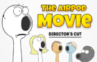 The AirPod Movie - DIRECTOR'S CUT