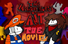 The Misadventures of Ant: THE MOVIE- The Odyssey Saga, The Epilogue Saga, and The Pity Saga