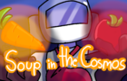 Soup in the Cosmos