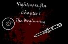 Nightmare.Fla Chapter 1 The Beginning