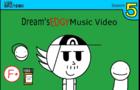 Dream's EDGY Music Video