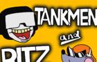 Tankmen and Ritz Prototype