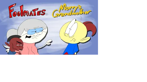 Foolmates: Morry's Grandmother