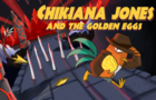 Chikiana Jones and the Golden Eggs