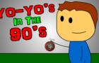 Yo-yo's in the 90's