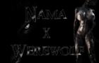 Nama X Werewolf