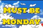 Must be Monday - Awake