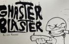 Ghaster Blaster