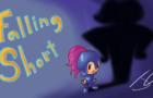 Falling Short [Deepest Sword Parody]