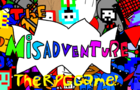 The MisAdventures The RPG Game!