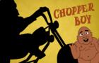 Chopper Boy