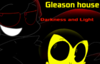 Gleason house Darkness and Light short Story