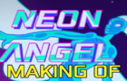 NEON ANGEL - the making of