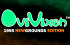 OviVixen: Newgrounds Edition (API Hiatus)
