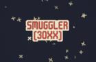 SMUGGLER (30XX)