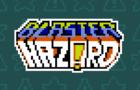 Blaster Hazard